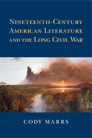 book cover: Nineteenth-Century American Literature and the Long Civil War