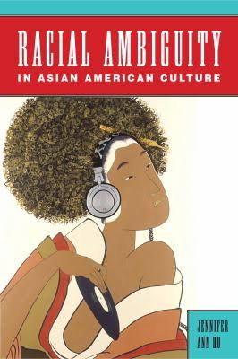 book cover: Racial Ambiguity in Asian American Culture
