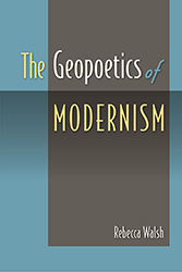 book cover: The Geopoetics of Modernism