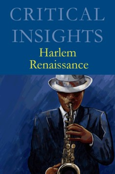 Critical Insights: Harlem Renaissance