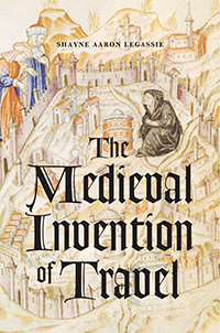 book cover - The Medieval Invention of Travel