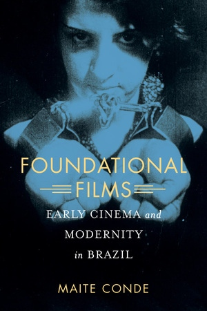 Cover Image for Foundational Films by Conde