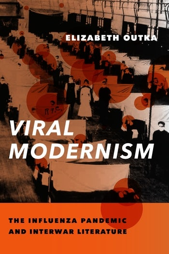 Cover of Outka's Viral Modernisms
