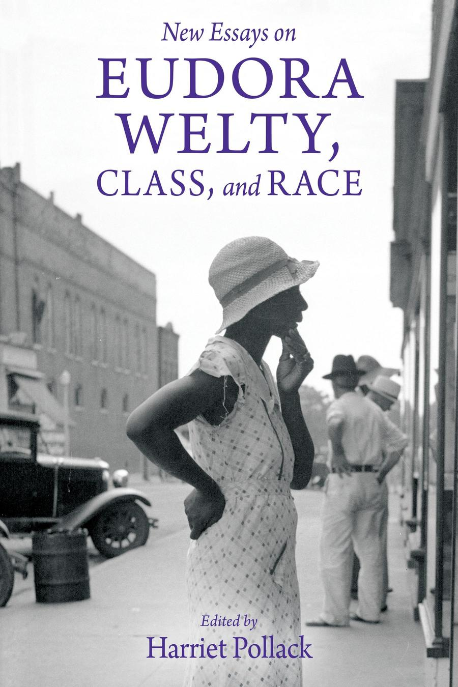 Cover of Pollack's New Essays on Eudora Welty, Class, and Race