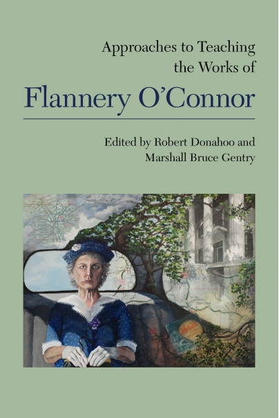 Cover of Donahoo & Gentry's Approaches to Teaching the Works of Flannery O'Connor